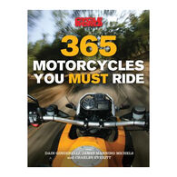 365 Motorcycles You Must Ride by Dain Gingerelli, James Manning Michels & Charles Everitt