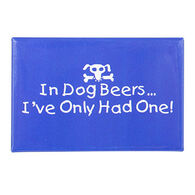 Entertain Ya Mania In Dog Beers Magnet