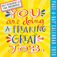 You Are Doing a Freaking Great Job 2020 Page-A-Day Calendar by Workman Publishing