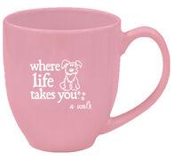 Where Life Takes You Dog Mug