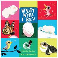 What Will I Be By Nicola Davies
