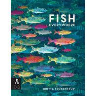 Fish Everywhere by Britta Teckentrup