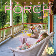 Out on the Porch 2020 Wall Calendar by Workman Publishing