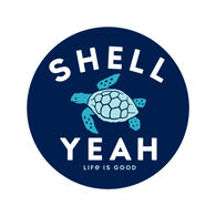 """Life is Good Shell Yeah 4"""" Circle Sticker"""