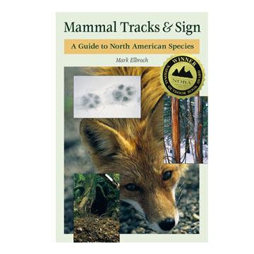 Mammal Tracks & Sign by Mark Elbroch