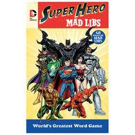 DC Comics Super Hero Mad Libs by Roger Price & Leonard Stern