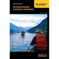 Outward Bound Canoeing Handbook by Johnny Molloy