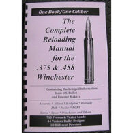 Loadbooks USA The Complete Reloading Manual for the .375 & .458 Winchester