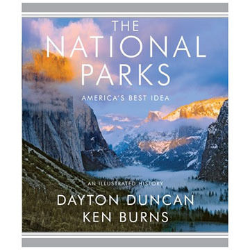 The National Parks: America's Best Idea By Dayton Duncan & Ken Burns