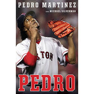 Pedro by Pedro Martinez & Michael Silverman