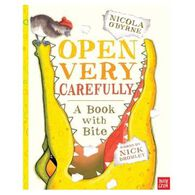 Open Very Carefully: A Book With Bite By Nick Bromley