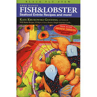Black Fly Stew: Free Range Fish and Lobster by Kate Krukowski Gooding