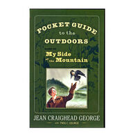Pocket Guide to the Outdoors: Based on My Side of the Mountain by Jean Craighead George