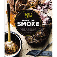 Buxton Hall Barbecue's Book of Smoke: Wood-Smoked Meat, Sides, and More by Elliott Moss