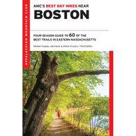 AMC Best Day Hikes Near Boston, 3rd Edition by John S. Burk, Alison O'Leary & Michael Tougias