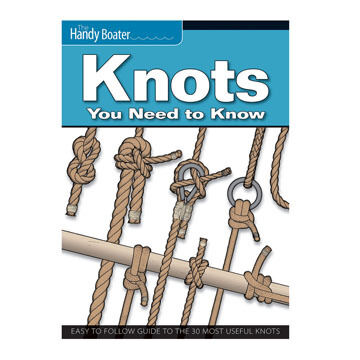 The Handy Boater: Knots You Need To Know