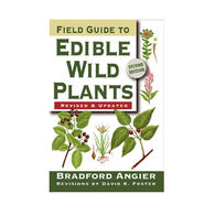 Field Guide To Edible Wild Plants: 2nd Edition By Bradford Angier