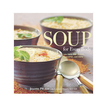 Soup for Every Body by Joanna Pruess with Lauren Braun