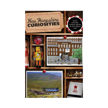 New Hampshire Curiosities, 2nd Edition By Eric Jones