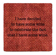 Paisley & Parsley Designs Have Some Wine Marble Tile Coaster