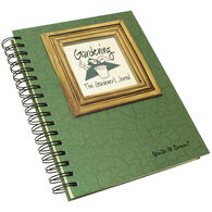"Journals Unlimited ""Write It Down!"" The Gardener's Journal"