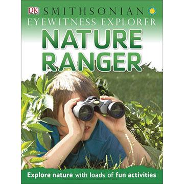 Eyewitness Explorer: Nature Ranger by DK Publishing