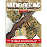 Standard Catalog of Military Firearms: The Collector's Price and Reference Guide by Phillip Peterson