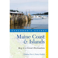 Explorer's Guide Maine Coast & Islands: Key to a Great Destination by Christina Tree & Nancy English