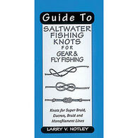 Guide to Saltwater Fishing Knots by Larry V. Notley