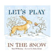 Let's Play In The Snow: A Guess How Much I Love You Storybook By Sam McBratney