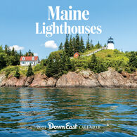 Maine Lighthouses Down East 2021 Wall Calendar by Editors of Down East