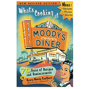 Whats Cooking at Moodys Diner by Nancy Moody Genthner
