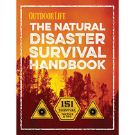 The Natural Disaster Survival Handbook by The Editors of Outdoor Life