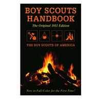 Boy Scouts Handbook: Original 1911 Edition By Boy Scouts Of America
