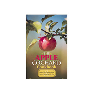 The Apple Orchard Cookbook by Janet Christensen & Betty Bergman Levin