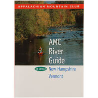 AMC River Guide: New Hampshire & Vermont