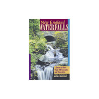 New England Waterfalls by Greg Parsons & Kate Watson