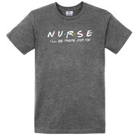Pacific Art Women's I'll Be There For You Nurse Short-Sleeve T-Shirt