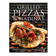 Grilled Pizzas And Piadinas By Craig Priebe & Dianne Jacob