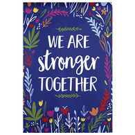 Evergreen Stronger Together Garden Flag