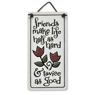 "Spooner Creek ""Friends Make Life"" Mini Charmers Tile"