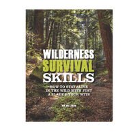 Wilderness Survival Skills: How To Survive In The Wild With Just A Blade And Your Wits By Bob Holtzman