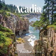 Acadia: Down East 2022 Wall Calendar by Editors of Down East