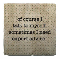 Paisley & Parsley Designs Expert Advice Marble Tile Coaster