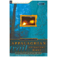 The Best of the Appalachian Trail: Overnight Hikes by Frank and Victoria Logue