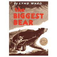 The Biggest Bear by Lynd Ward