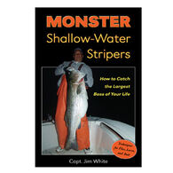 Monster Shallow-Water Stripers: How to Catch the Largest Bass of Your Life By Capt. Jim White