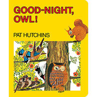 Good-Night, Owl! by Pat Hutchins