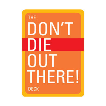 Don't Die Out There Deck By Christopher Van Tilburg