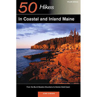 Explorer's Guide 50 Hikes in Coastal and Inland Maine: From the Burnt Meadow Mountains to Maine's Bold Coast By John Gibson